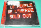 Le Peuple de L'Herbe - Sold Out CD NEW Not Sealed