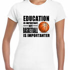 grabmybits - Education is Important, Basketball is Importanter Ladies T Shirt