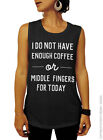 I Do Not Have Enough Coffee or Middle Fingers - Black Muscle Tee