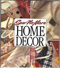 Sew No More Home Decor Leisure Arts (Memories in the Making Series) Hardcover