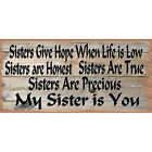 Sisters Wood Sign -Sister Plaque - GS 582- Friend Sign - Friend plaque