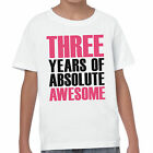 THREE Years Of Absolute Awesome T-Shirt 3rd Birthday Present Gift Unisex Kid Top