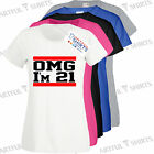 OMG I'm 21 Funny 21st Birthday T Shirt Brand New Gifts Him & Her S,M,L,XL,2XL