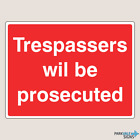 Trespassers Will Be Prosecuted Farm Signs (14021)