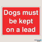 Dogs Must Be Kept On A Lead Farm Signs (14033)