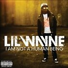 1 CENT CD I Am Not A Human Being [PA] - Lil Wayne