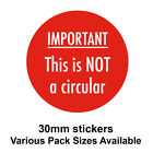 30mm Bright Red - 'IMPORTANT - This is NOT a circular' Postal Stickers / Labels