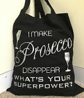 I Make Prosecco Disappear Tote Bag Funny Superpower Oh No Oops Shopping 38x42cm
