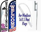 Wedding Dresses Welcome Windless Swooper Flag With Complete Kit Pack of 2