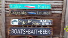 Lake Party/Lakeside Lounge/On Lake Time Bar & Grill/Boats Bait Beer Wood Signs