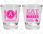 Wedding Shot Glasses Cheap Shot Glass (422) Eat Drink And Be Married
