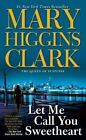 Let Me Call You Sweetheart by Mary Higgins Clark (1996, Paperback) For Charity
