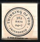THINKING OF YOU 24 7 Friendship POSTAGE SEAL New Stampin' Up! 2006 RUBBER STAMP