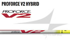 2018 UST Mamiya Proforce V2 Hybrid Shaft *Select Weight and Flex* 7A 8R 8S 9X