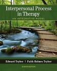 Interpersonal Process in Therapy : An Integrative Model by Edward Teyber and Fai