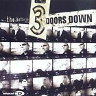 The Better Life by 3 Doors Down (CD, Aug-00, Universal Distribution)