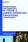 Emmanuel Nathan - Is there a Judeo-Christian Tradition?