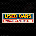 Quality Used Cars For Sale Dealer Signage Colour Sign Printed Heavy Duty 4168S