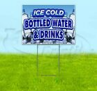 ICE COLD BOTTLED WATER AND DRINKS 18x24 Yard Sign WITH STAKE Corrugated Bandit