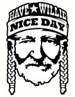 Have a Willie Nice Day COTTON T-SHIRT Nelson Red Headed Stranger Country Star image