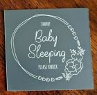 Please Knock Baby Sleeping Sign Engraved DOOR HOME Gray NEW Your Choice Style