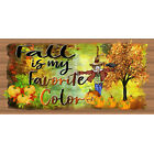 Fall Halloween GS 1943X Fall Is My Favorite Color -Gigglestick Wood Sign