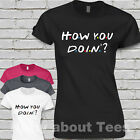 Friends HOW YOU DOIN? Ladies Fitted T-Shirt tshirt tee Joey