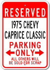 1975 75 CHEVY CAPRICE CLASSIC Parking Sign