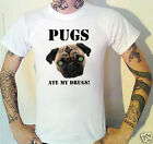 PUGS ATE MY DRUGS T-Shirt New.Original design!
