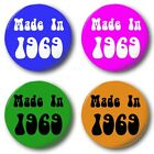MADE IN...60's Button Badge 1 inch / 25mm 1960-1969 4 Colours Sixties Birthday