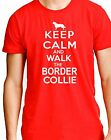 'Keep Calm and Walk the Collie'  border collie t-shirt