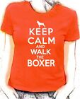 'Keep Calm and Walk the Boxer'  lady fit t-shirt