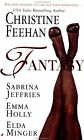 Fantasy by Christine Feehan, Sabrina Jeffries, Emma Holly, Elda Minger !