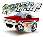 "1978-87 Chevy El Camino CarToon ""Life's a Drag!"" CUSTOM T-Shirt G-body Drag Race"