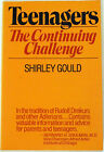 """TEENAGERS: THE CONTINUING CHALLENGE"" Shirley Gould, VG"