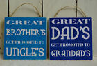 handmade plaque sign gift present brother dad grandad uncle great prmoted home