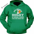 RUGBY WORLD CUP 2015 - God created rugby- custom printed hoodie - Irish hoody