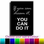 Quote Art If you can Dream Canvas Print Box Framed Picture
