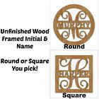 Unfinished Wood Framed Monogram & Name Door Hanger Laser Cutout w/ Your Initial