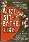 Print The greatest London and New York success, Alice sit by the fire by J.M. Ba