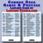 Medical Nursing PVC Lanyard Reference Card - Common Drug Names Prefixes Suffixes