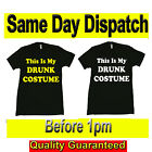 THIS IS MY DRUNK COSTUME Novelty T SHIRTS Original Fruit of the Loom Full Cut