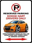 2013-16 Dodge Dart No Parking Sign NEW $19.0 USD