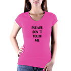 Please Don`t Touch Me T-Shirt Ladyfit Sexy Shirt Mädchen Damenshirt NEU NEW !!