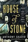 NEW! House of Stone: A Memoir of Home, Family, and a Lost Middle East