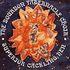 Superior Cackling Hen by The Bourbon Tabernacle Choir (CD, 1992, Yonder Records)