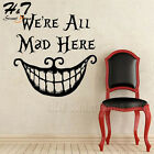 Mouth We Are All Mad Here Vinyl Wall Sticker Decal Scary Horror Word Quote Party