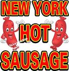 New York Hot Sausage DECAL (CHOOSE YOUR SIZE) Food Sign Restaurant Vinyl