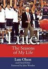 Lute! : The Seasons of My Life by David Fisher and Lute Olson (2006, Hardcover)
