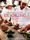 Professional Cooking Fifth Edition By Wayne Gisslen NEW